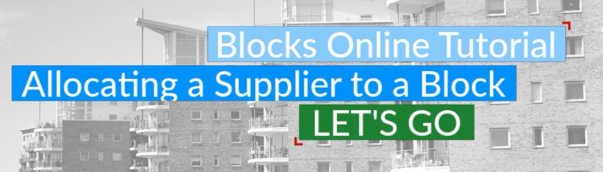 Allocating Supplier to a Block